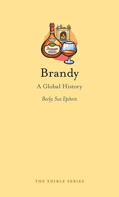 Brandy: A Global History